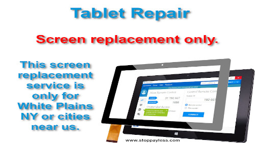 Tablet Repair in White Plains. Screen Replacement